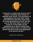 Winston Churchill,  Laws just or unjust . . .