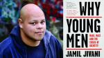 """2018-04-05  New book, """"Why Young Men"""".   Compelling interview, author Jamil Jivani, CBC The Current"""